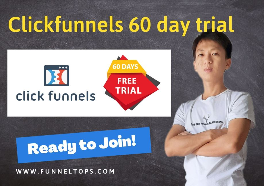 Clickfunnels 60 day trial