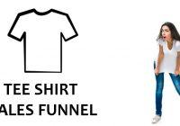 t shirt sales funnel