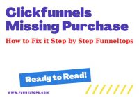 Clickfunnels missing purchase